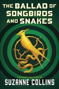 Cover image for Ballad of Songbirds and Snakes (A Hunger Games Novel)